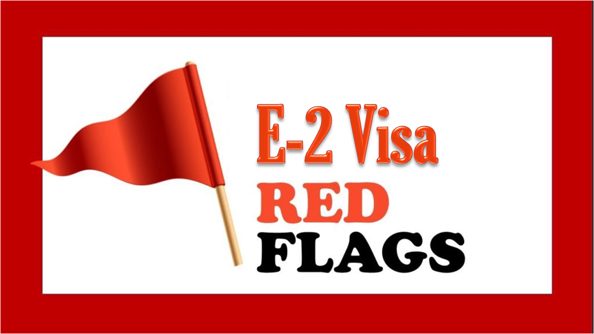Consular Red Flags in E Visa Adjudications