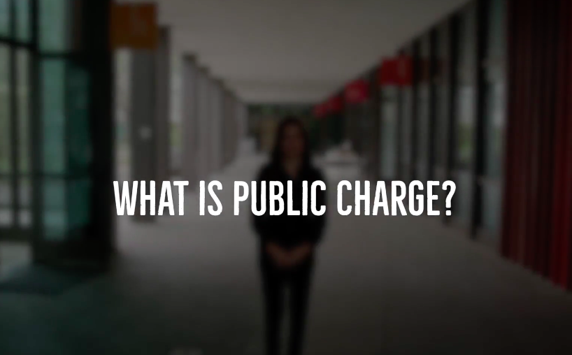 "How new ""Public Charge"" Rule Affects Your Immigration Case?"