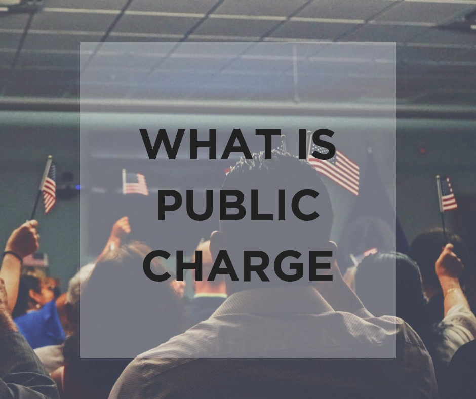 "NEW ""Public Charge"" Rule"