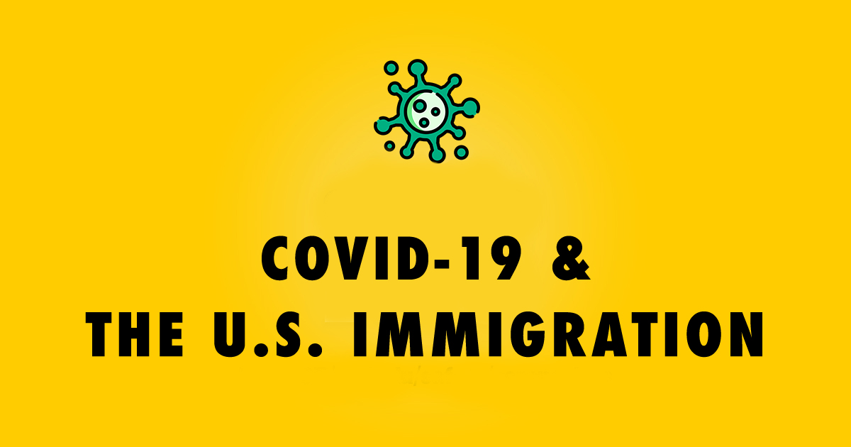 COVID-19 Impact on the U.S. Immigration System